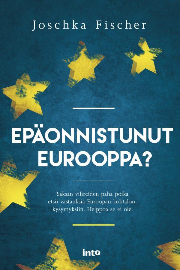 Epäonnistunut Eurooppa? -teoksen kansikuva.