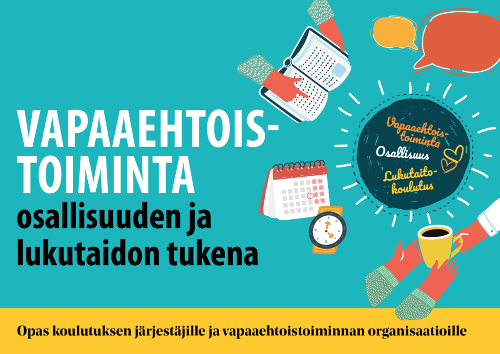 Vapaaehtoistoiminta osallisuuden ja lukutaidon tukena -oppaan kansikuva.